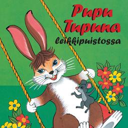 Koskimies, Pirkko - Pupu Tupuna leikkipuistossa, äänikirja