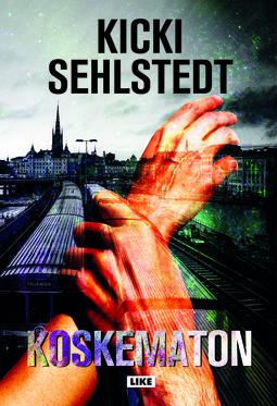 Sehlstedt, Kicki - Koskematon, e-kirja
