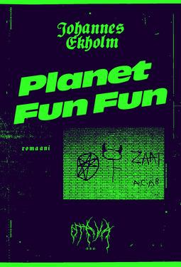Ekholm, Johannes - Planet Fun Fun, e-kirja