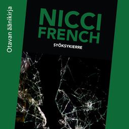 French, Nicci - Syöksykierre, audiobook