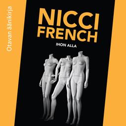 French, Nicci - Ihon alla, äänikirja