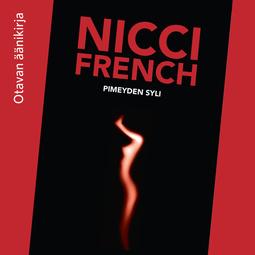 French, Nicci - Pimeyden syli, äänikirja