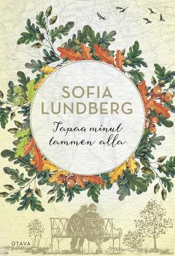 Lundberg, Sofia - Tapaa minut tammen alla, e-kirja