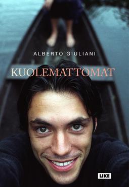 Giuliani, Alberto - Kuolemattomat, e-kirja