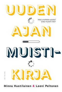 Huotilainen, Minna - Uuden ajan muistikirja, e-kirja