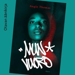 Thomas, Angela - Mun vuoro, äänikirja