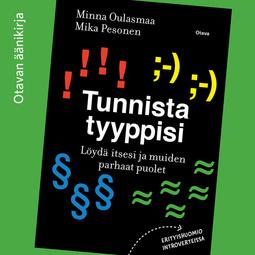 Oulasmaa, Minna - Tunnista tyyppisi: Löydä itsesi ja muiden parhaat puolet, äänikirja