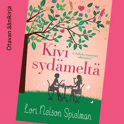 Spielman, Lori Nelson - Kivi sydämeltä, äänikirja