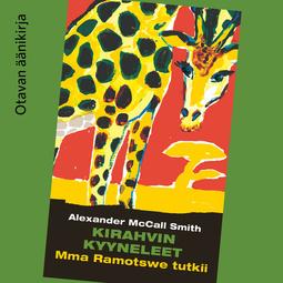 Smith, Alexander McCall - Kirahvin kyyneleet, äänikirja