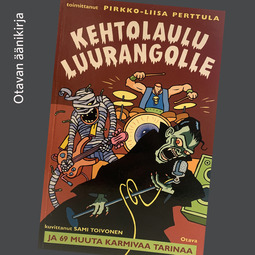 Perttula, Pirkko-Liisa - Kehtolaulu luurangolle ja 69 muuta karmivaa tarinaa, audiobook