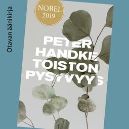 Handke, Peter - Toiston pysyvyys, äänikirja