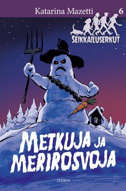 Mazetti, Katarina - Metkuja ja merirosvoja: Seikkailuserkut 6, ebook