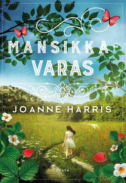 Harris, Joanne - Mansikkavaras, e-bok