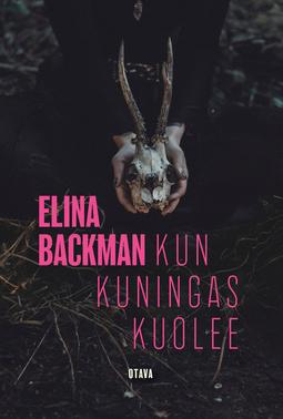 Backman, Elina - Kun kuningas kuolee, e-kirja