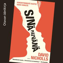 Nicholls, David - Sinä päivänä, äänikirja