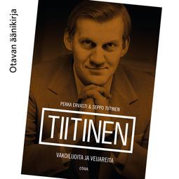 Ervasti, Pekka - Tiitinen: Vakoilijoita ja veijareita, äänikirja