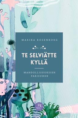 Rosenborg, Marika - Te selviätte kyllä: Mahdollisuuksien parisuhde, e-kirja