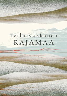 Kokkonen, Terhi - Rajamaa, e-kirja