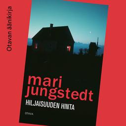 Jungstedt, Mari - Hiljaisuuden hinta, äänikirja