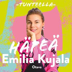Kujala, Emilia - Tunteella. Häpeä, e-kirja