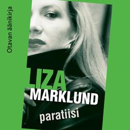 Marklund, Liza - Paratiisi, äänikirja