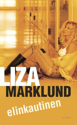 Marklund, Liza - Elinkautinen, e-kirja