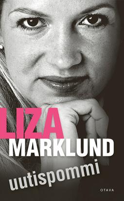 Marklund, Liza - Uutispommi, e-kirja