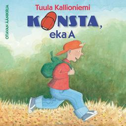 Kallioniemi, Tuula - Konsta, eka A, äänikirja