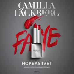Läckberg, Camilla - Hopeasiivet, audiobook