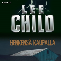 Child, Lee - Henkensä kaupalla, audiobook