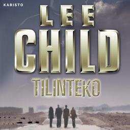 Child, Lee - Tilinteko, audiobook