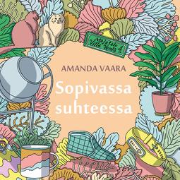 Vaara, Amanda - Sopivassa suhteessa, äänikirja