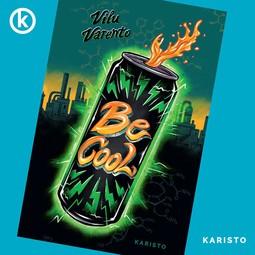 Varento, Vilu - Be Cool, äänikirja