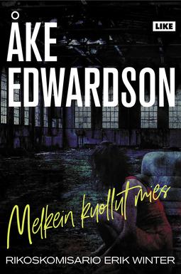 Edwardson, Åke - Melkein kuollut mies, e-kirja