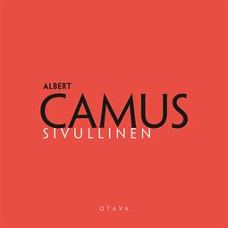 Camus, Albert - Sivullinen, äänikirja