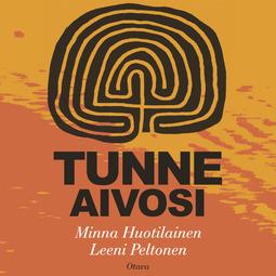 Peltonen, Leeni - Tunne aivosi, audiobook