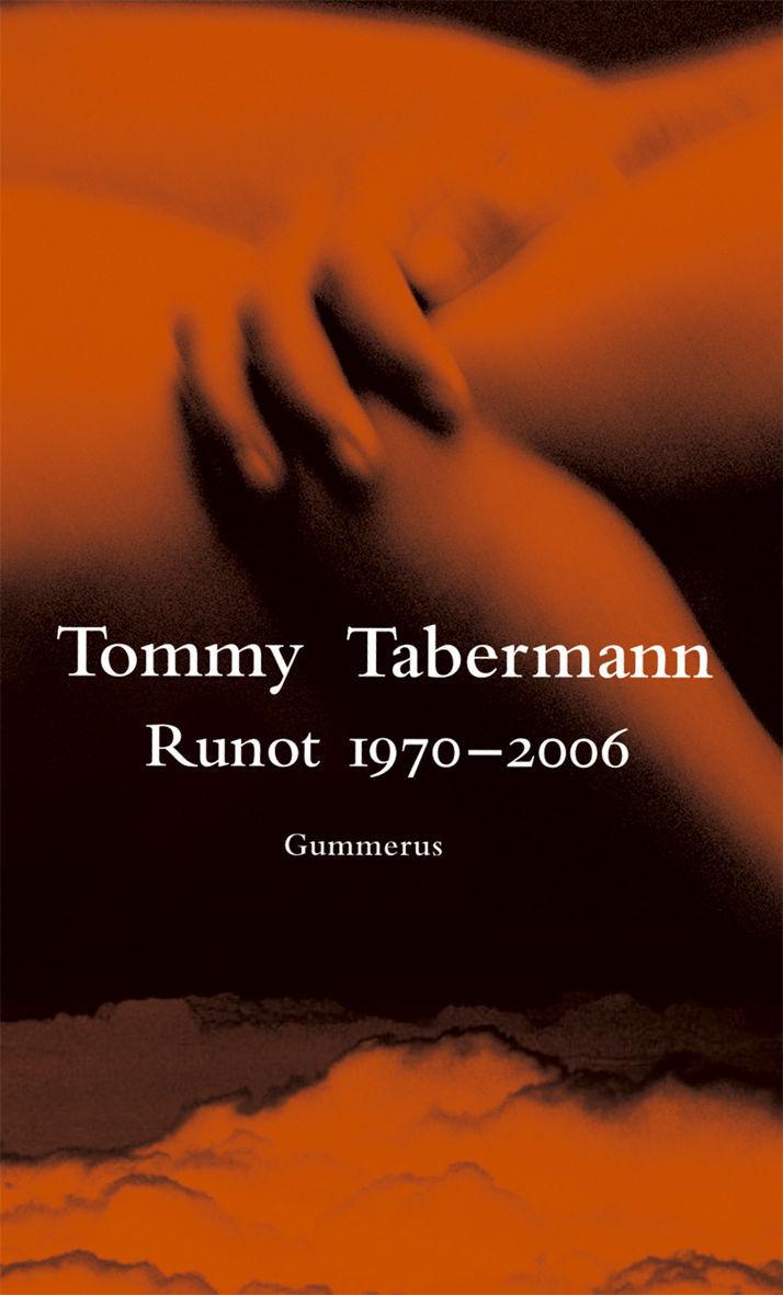 Tabermann, Tommy - Runot 1970-2006, äänikirja