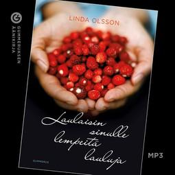 Olsson, Linda - Laulaisin sinulle lempeitä lauluja, äänikirja