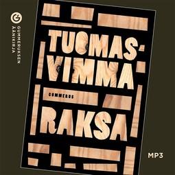 Vimma, Tuomas - Raksa, äänikirja