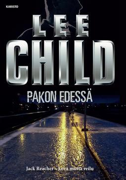 Child, Lee - Pakon edessä, e-kirja