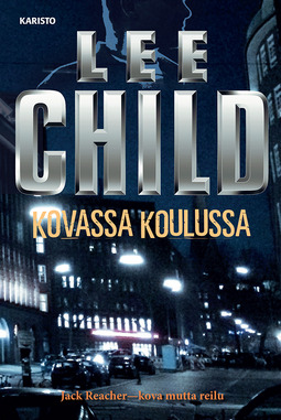 Child, Lee - Kovassa koulussa, ebook