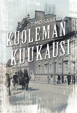 Saarto, Timo - Kuoleman kuukausi, ebook