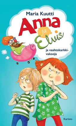 Kuutti, Maria - Anna ja Elvis ja vaahtokarkkivakooja, e-kirja
