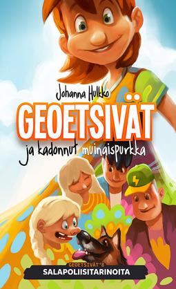 Hulkko, Johanna - Geoetsivät ja kadonnut muinaispurkka: Salapoliisitarinoita, e-kirja