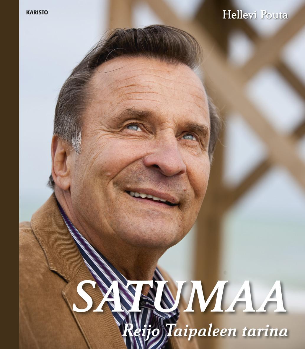 Pouta, Hellevi - Satumaa - Reijo Taipaleen tarina, ebook