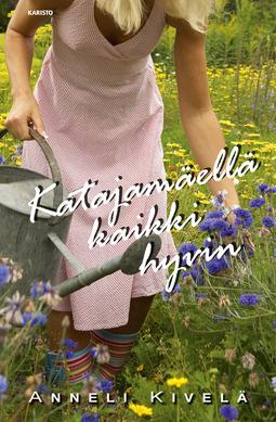 Kivelä, Anneli - Katajamäellä kaikki hyvin, audiobook