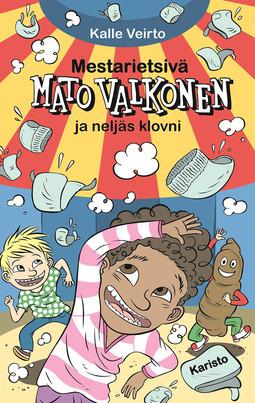 Veirto, Kalle - Mestarietsivä Mato Valkonen ja neljäs klovni, e-kirja