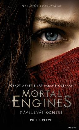 Reeve, Philip - Mortal Engines : Kävelevät koneet, ebook