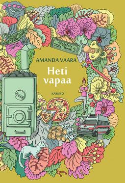 Vaara, Amanda - Heti vapaa, ebook