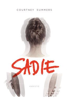 Summers, Courtney - Sadie, e-kirja